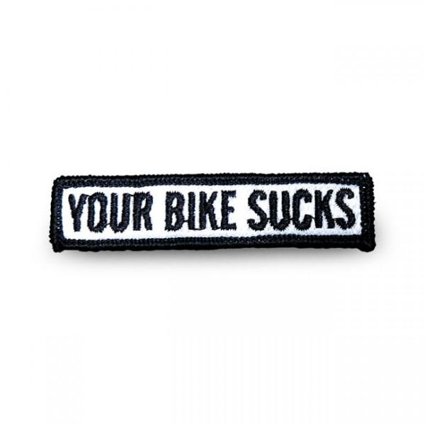"LOWBROW CUSTOMS Aufnäher - ""Your Bike Sucks"""