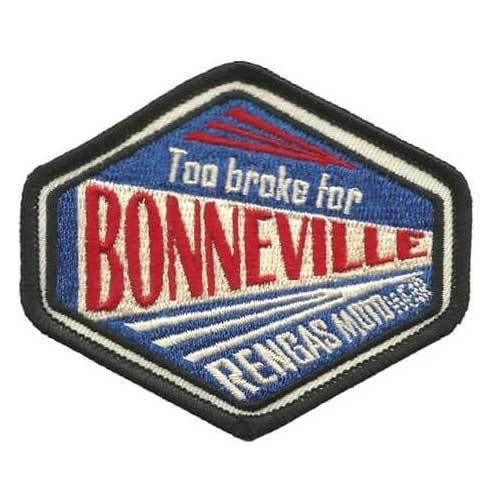 """RENGAS Patch - """"Too Broke For Bonneville"""""""