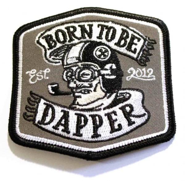 """DGR Aufnäher - """"Born To Be Dapper"""""""